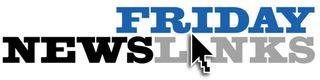 Friday news links